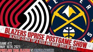 Portland Trail Blazers vs. Denver Nuggets Postgame Show (Game #72)