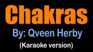 CHAKRAS - Qveen Herby (Karaoke version)