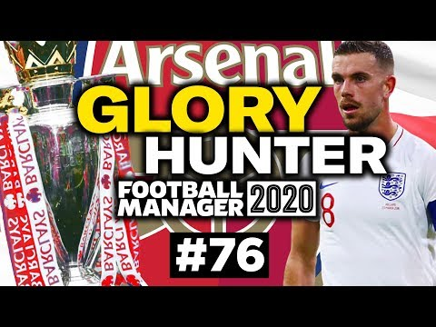 GLORY HUNTER FM20   #76   TITLE CONTENTION!?   Football Manager 2020