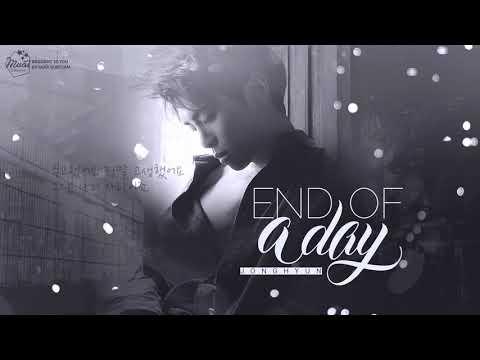 [Vietsub+Kara+Hangul] End Of A Day - Jonghyun