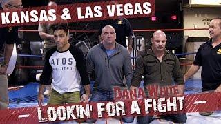 Dana White: Lookin' for a Fight – Kansas & Las Vegas