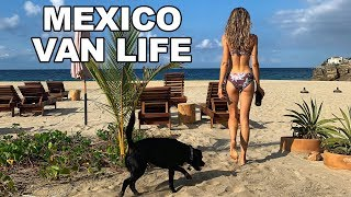 MEXICO VAN LIFE | A Day In The Life // don't stop belizen ep. 32