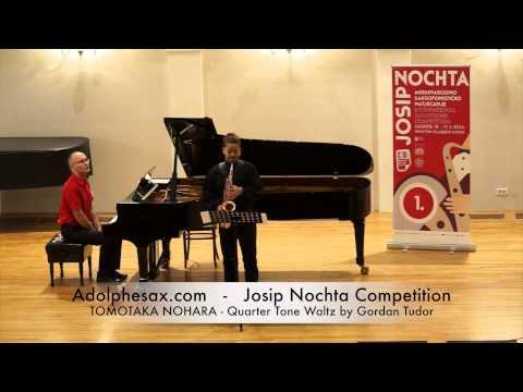 Josip Nochta Competition TOMOTAKA NOHARA Quarter Tone Waltz by Gordan Tudor