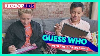 Guess Who with The KIDZ BOP Kids!