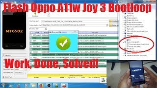 Flashing Oppo A11W Stuck Logo, Vibrate Only Tested 100