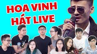 Schannel REACTION: SỰ THẬT GIỌNG HÁT HOA VINH THỰC TẾ | HOA VINH HÁT LIVE