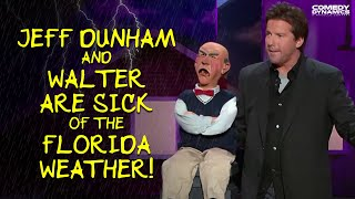 Jeff Dunham and Walter Are Sick of The Florida Weather!