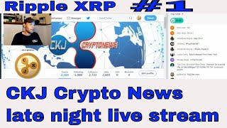 Ripple XRP proposal to the Federal Reserve.  CKJ Crypto Late night live stream