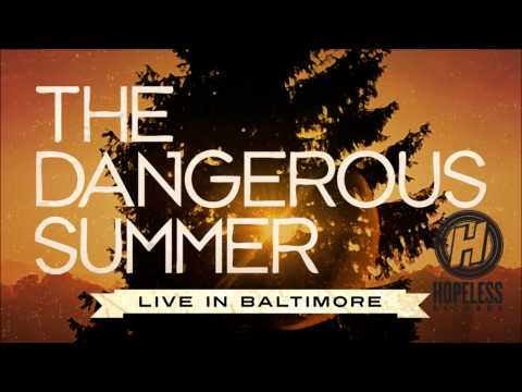 The Dangerous Summer - Never Feel Alone (Live In Baltimore)