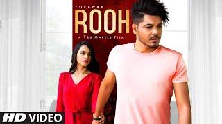 Rooh – Zorawar