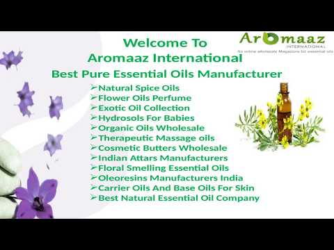 Aromaaz International Is Best Pure Essential Oils Manufacturer