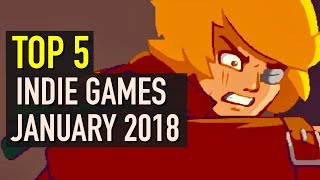 Top 5 Best Looking Indie Games to Watch - January 2018