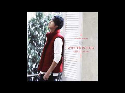 Shin Hye Sung - Winter Poetry (04 - 그대라면 좋을텐데)