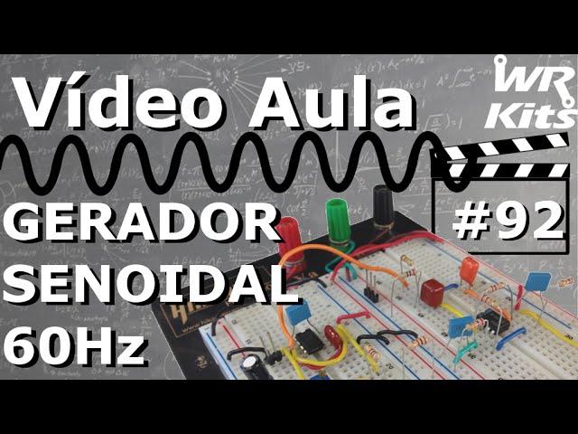 GERADOR DE SENOIDE PURA PARA CIRCUITOS INVERSORES | Vídeo Aula #92