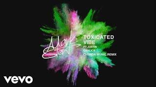 Mark Stent - Toxicated Vibe - Chunda Munki Remix ft. Justin Chalice
