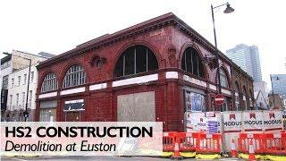 HS2 Euston Demolition Works