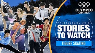 Figure Skating Stories to Watch at PyeongChang 2018   Olympic Winter Games