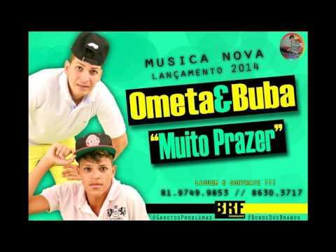 OMETA&BUBA - MUITO PRAZER - ( HIT 2O14 )