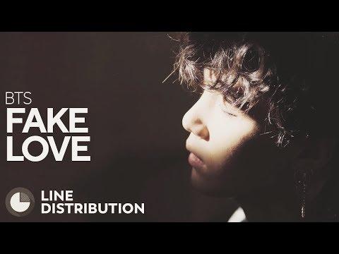 BTS - FAKE LOVE (Line Distribution)