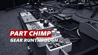 Part Chimp Gear Runthrough