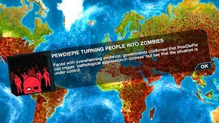 PewDiePie's Zombie Horde Takes Over The World in Plague Inc: Evolution