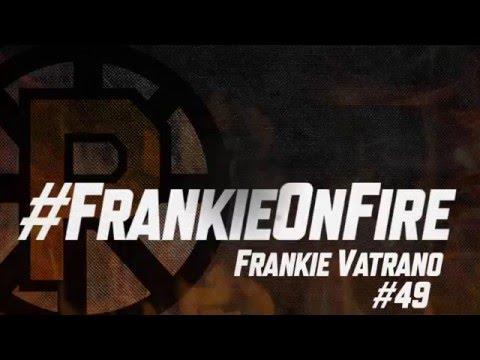 #FrankieOnFire