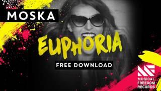 Moska - Euphoria