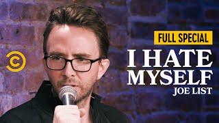 Joe List: I Hate Myself - Full Special