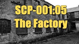 SCP-001 05 The Factory - Dr. Bright's Proposal