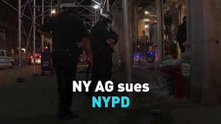 New York Attorney General sues NYPD for conduct during summer protests