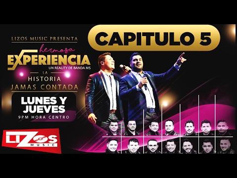 BANDA MS REALITY HERMOSA EXPERIENCIA CAPITULO 5 (OFICIAL)