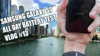 Galaxy S7 All Day Battery Test [VLOG#13]
