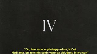 Kendrick Lamar - The Heart Part 4 (Türkçe Altyazılı) (Donald Trump & Big Sean & Drake Diss)