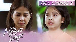 Episode 2 | Nang Ngumiti Ang Langit (With Eng Subs)
