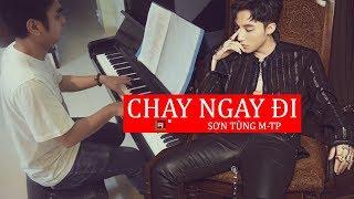 Chạy Ngay Đi - Sơn Tùng M-TP    LACrrangement Piano Cover
