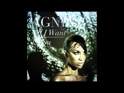 Agnes - all i want is you lyrics