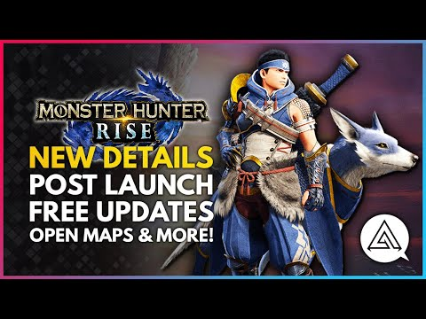 Monster Hunter Rise | New Details - Post Launch Free Updates,  Seamless Open Maps & More!
