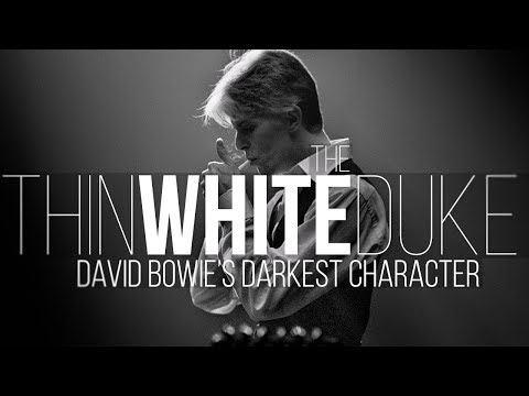The Thin White Duke: David Bowie's Darkest Character