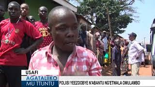 Poliisi yeezoobye n'abantu ng'etwala omulambo