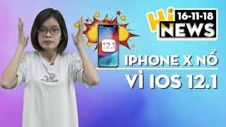 Apple điều tra vụ iPhone X phát nổ khi đang cập nhật iOS 12.1 I Hinews