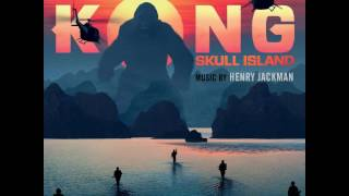 01. South Pacific - Henry Jackman - Kong Skull Island [2017] OST
