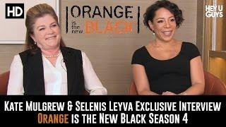 Kate Mulgrew & Selenis Leyva Exclusive Interview - Orange is the New Black Season 4
