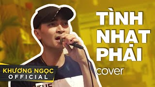 Liên khúc TÌNH NHẠT PHAI x KHI NGƯỜI ĐÀN ÔNG KHÓC (cover) | Khương Ngọc