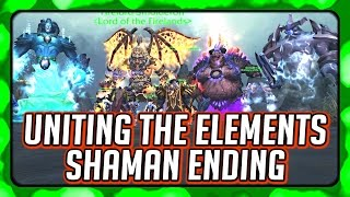 WOW Legion 🌟 Shaman Campaign Ending, New Firelord & The Elements Unite Against the Legion