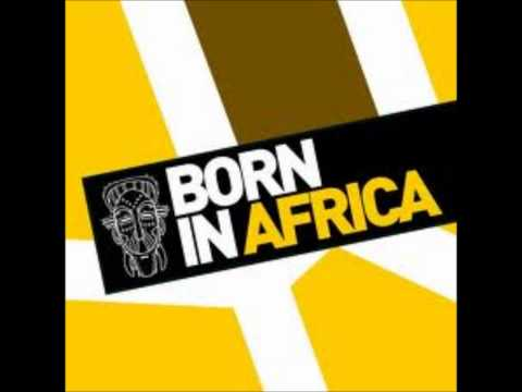 Mastiksoul & Dada -- Born In Africa (Original Mix)