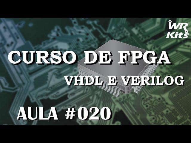 MÁQUINA DE ESTADOS FINITOS | Curso de FPGA #020