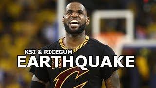 Lebron James Mix 'Earthquake' 2017 ᴴᴰ