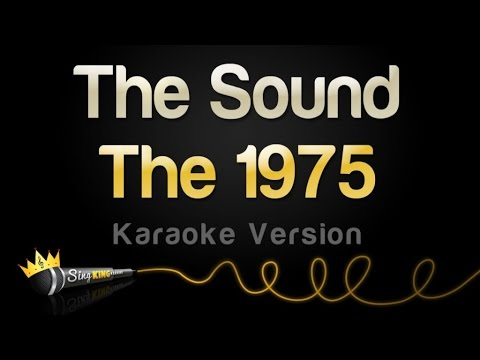 The 1975 - The Sound (Karaoke Version)