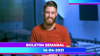 Boletim Semanal 14/04/2021