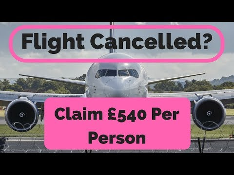 Cancelled or Delayed Flight Compensation - Claim £540 Compensation For Flight Delay Or Cancellation